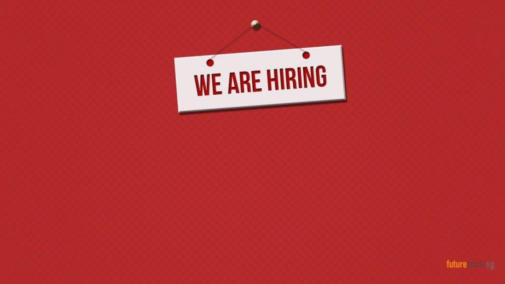 We are Hiring Sign - urgent job recruitment in Singapore.