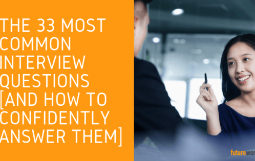 The 33 Most Common Interview Questions [And How to Confidently Answer Them] Future Work SG