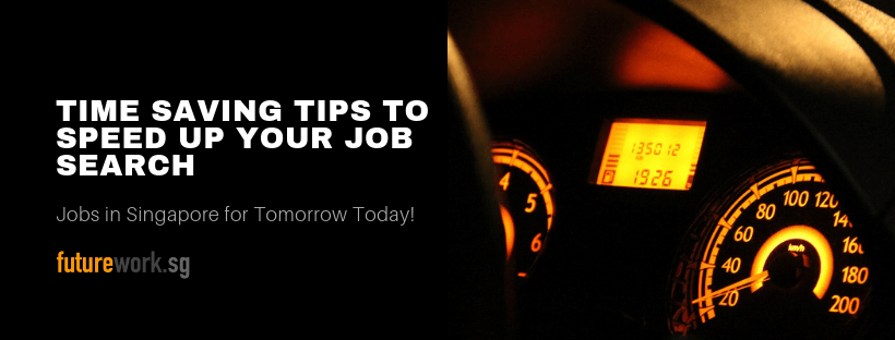 TIME SAVING TIPS TO SPEED UP YOUR JOB SEARCH