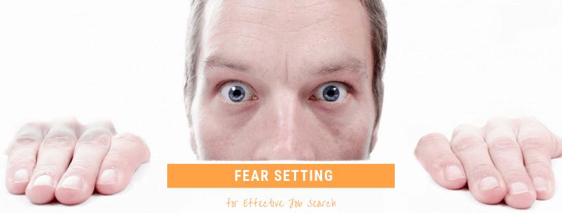 Fear Setting