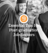 Essential Tips for Post-graduation Job Seekers
