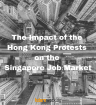 Hong Kong Protests Impact on Singapore Job Market