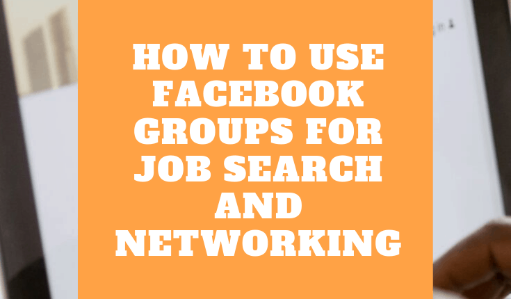 How to Use Facebook Groups for Job Search and Networking