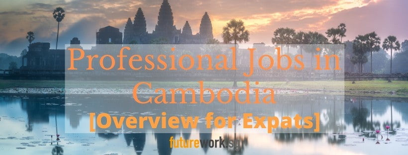 How to Find Jobs in Cambodia