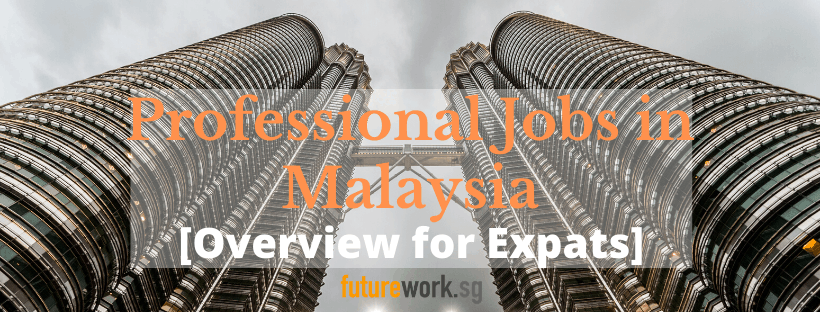 How to Find Jobs in Malaysia