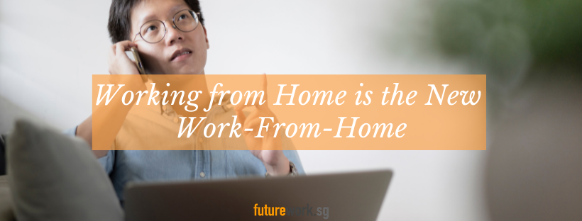 Working from Home in Singapore
